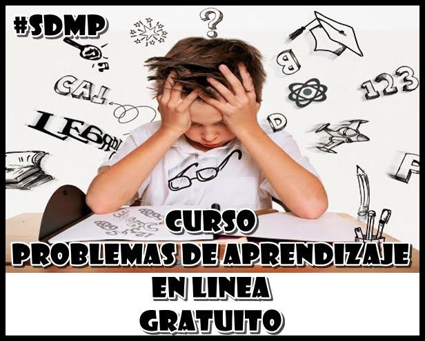 CURSO GRATIS SOBRE PROBLEMAS DE APRENDIZAJE