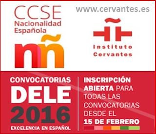 Certificado CCSE y Diploma DELE: convocatorias 2016.
