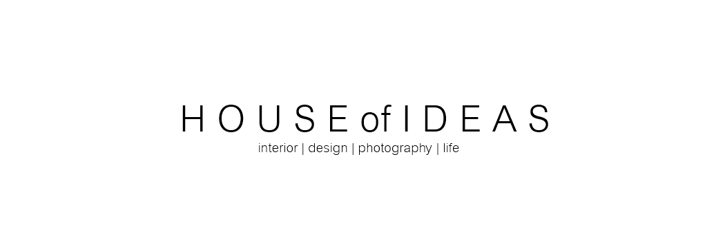 My HOUSE of IDEAS