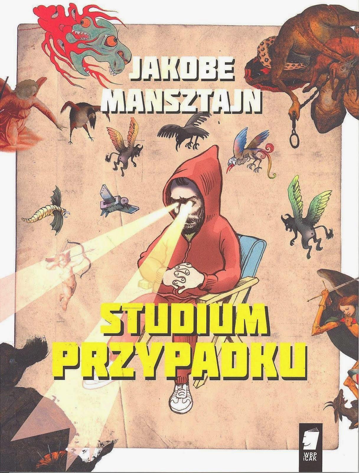 "Jakobe Mansztajn - ""Studium przypadku"""