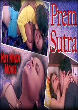 Prem Sutra 2015 Hindi Hot Movie DVDRip 500MB HD Download