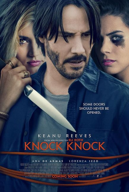 KNOCK KNOCK (2015) movie review by Glen Tripollo