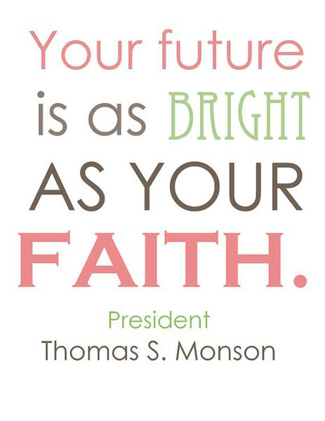 Lds Quotes On Faith. QuotesGram Faith Quotes Lds