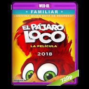 El Pájaro Loco:La película (2017) WEB-DL 720p Audio Dual Latino-Ingles