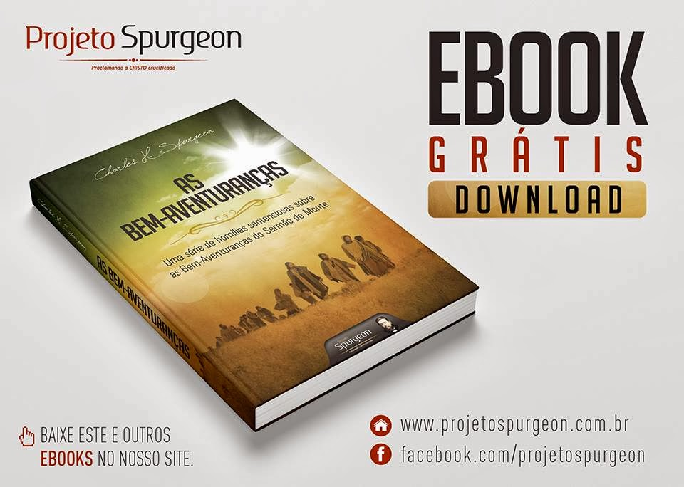 http://www.projetospurgeon.com.br/wp-content/uploads/2014/02/ebook_as-bem-aventurancas_novo.pdf