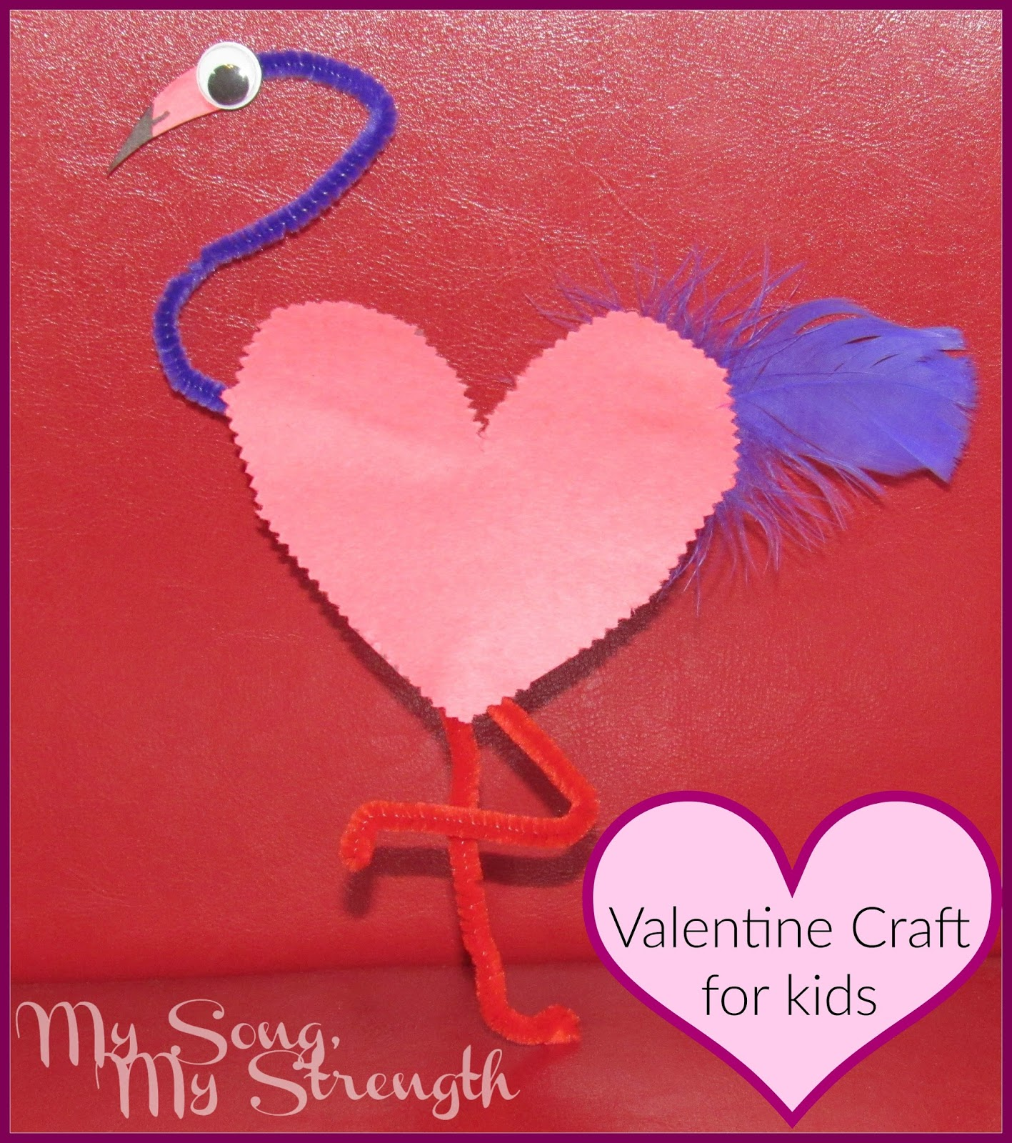 My song my strength flamingo valentine 39 s day craft for kids for Valentine day crafts for kids