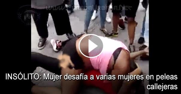 PELEAS CALLEJERAS: Mujer desafía a varias mujeres en una pelea callejera