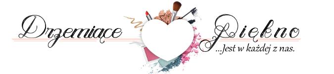 Blog kosmetyczny - Drzemiące-Piękno  / Recenzje kosmetyków / Blog urodowy