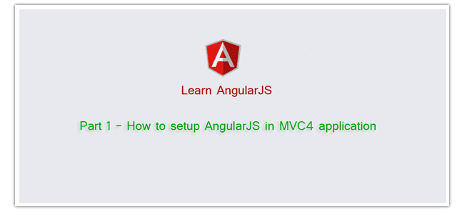 How to setup AngularJS in MVC4 application