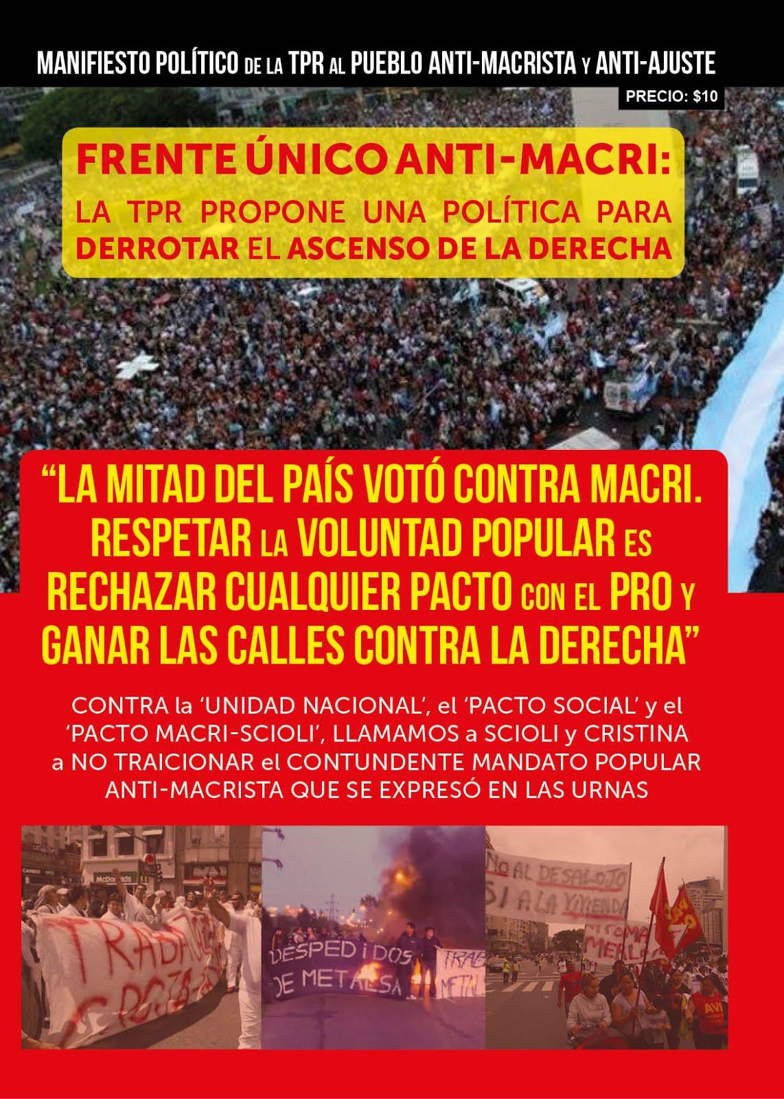 MANIFIESTO POLÍTICO DE LA TPR AL PUEBLO ANTI-MACRISTA Y ANTI-AJUSTE
