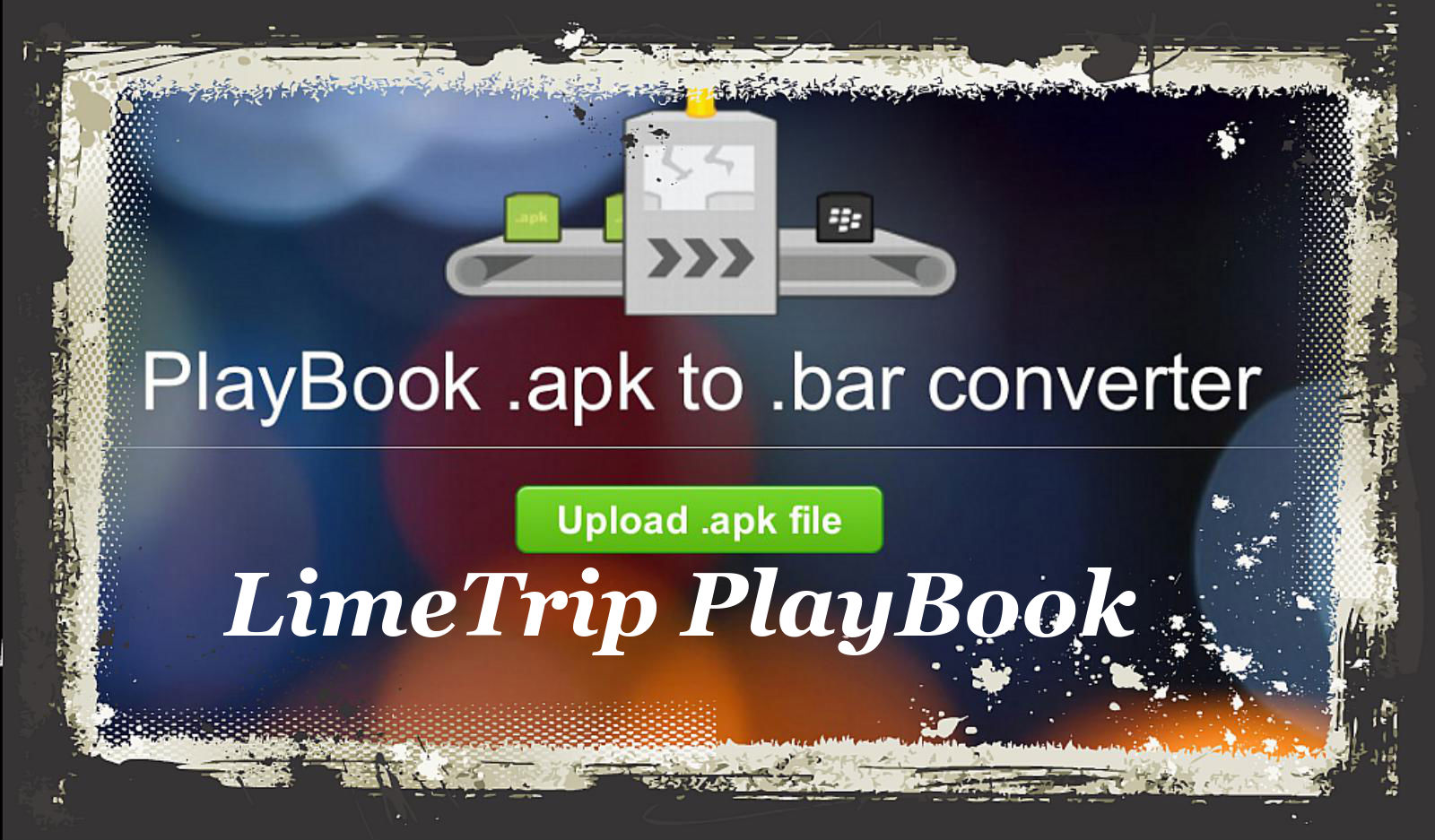 limetrip playbook tricks playbook android bar files