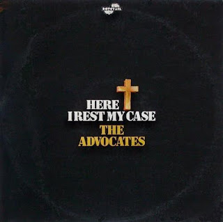 The Advocates - Here I Rest My Case