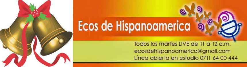 ECOS DE HISPANOAMERICA