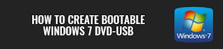 How to create bootable Windows 7 DVD-USB