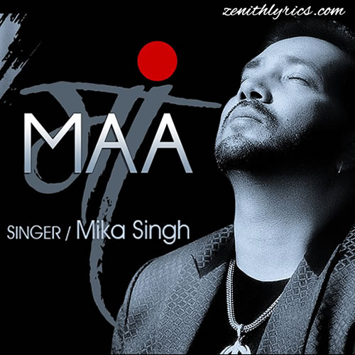 Maa - Mika Singh