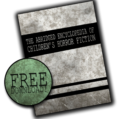https://archive.org/download/EnChHF/The%20Abridged%20Encyclopedia%20of%20Children's%20Horror%20Fiction.pdf