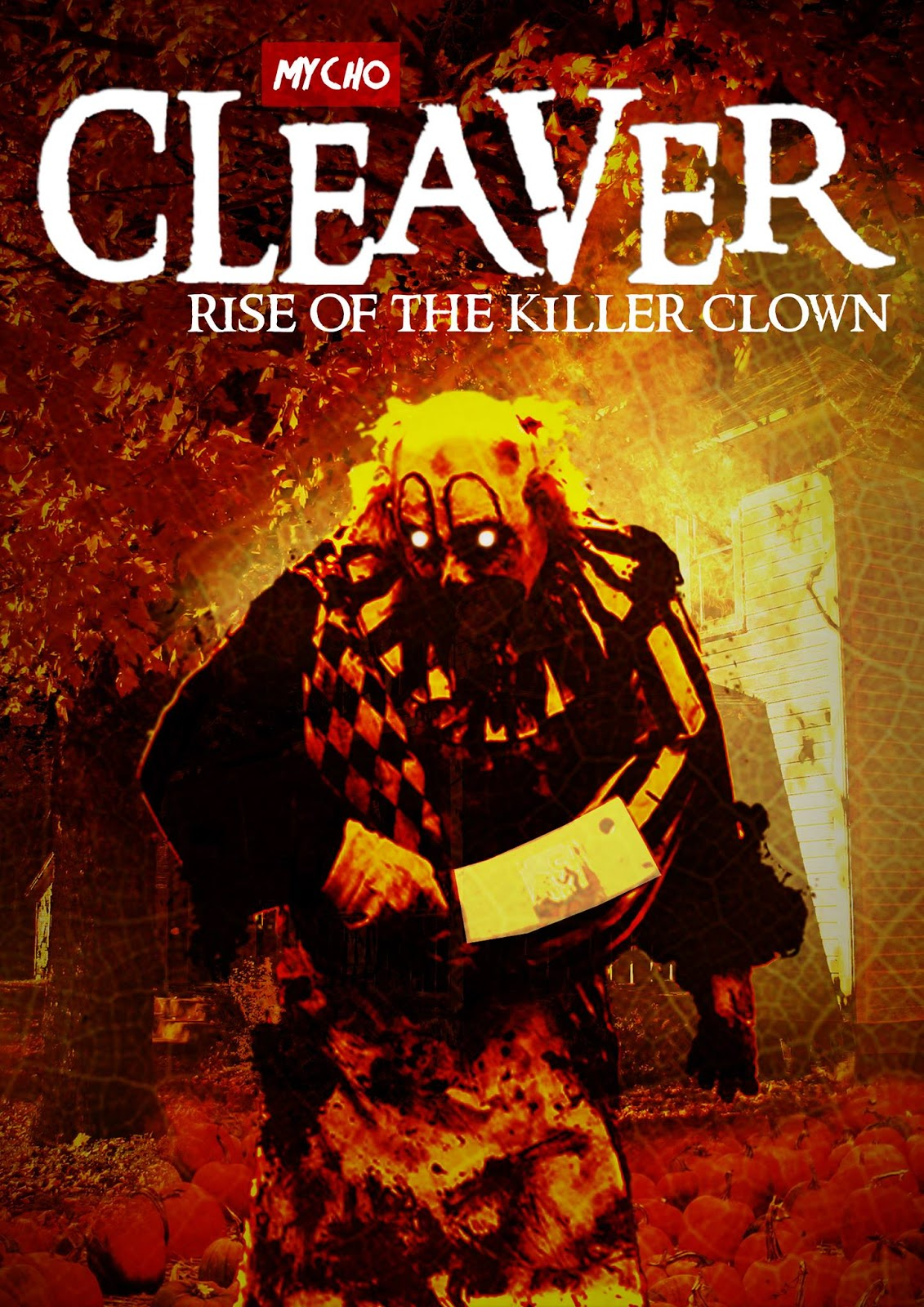 Watch Online Cleaver: Rise of the Killer Clown (2015) Full Movie HD