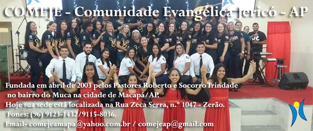 COMEJE - Comunidade Evangélica Jericó - AP