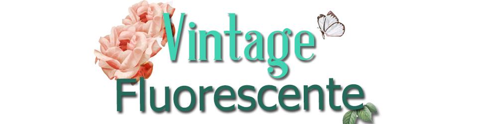 Vintage Fluorescente