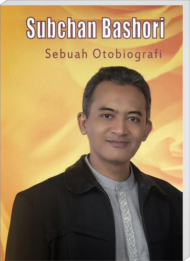 Buku Otobiografi Subchan Bashori