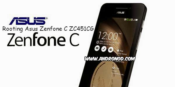 Update Cara Root Asus Zenfone C ZC451CG Work 100%