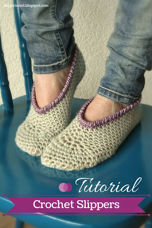 Crochet slippers, a tutorial - Happy in Red