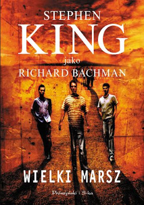 "Stephen King (Richard Bachman) – ""Wielki Marsz"""