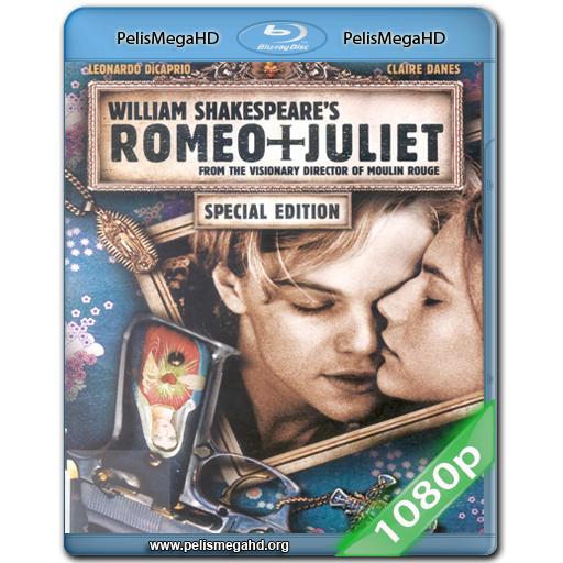 ROMEO Y JULIETA (1996) FULL 1080P HD MKV ESPAÑOL LATINO
