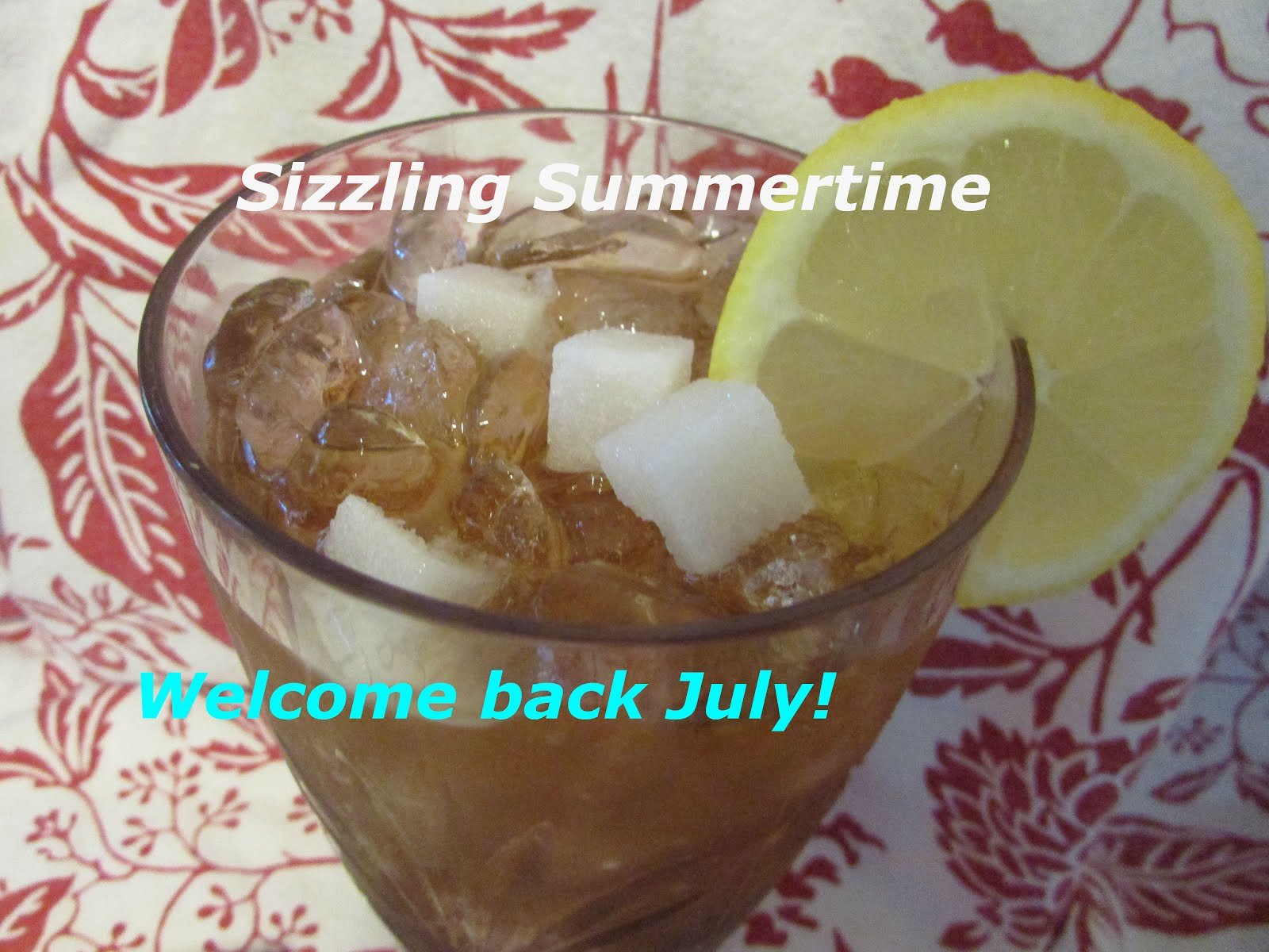 Time goes so fast!--It's July already!