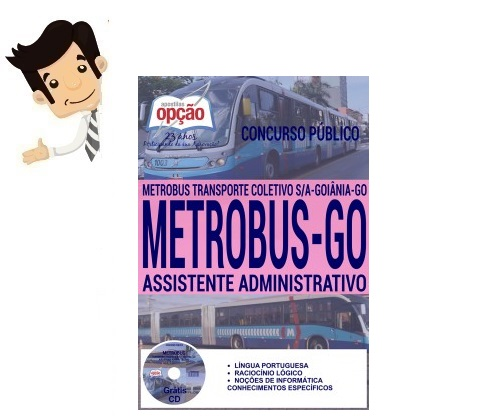 Apostila do Conurso METROBUS Goiânia 2016 - Assistente Administrativo
