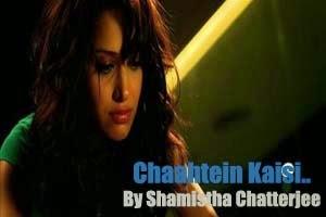 Chaahtein Kaisi