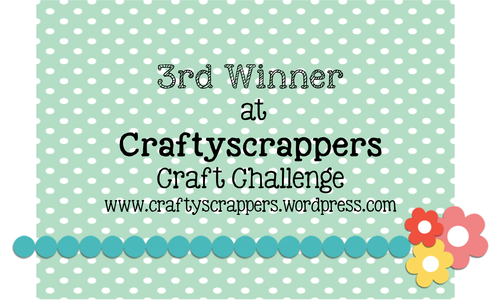 3rd Winner at Craftyscrappers Challenge#14
