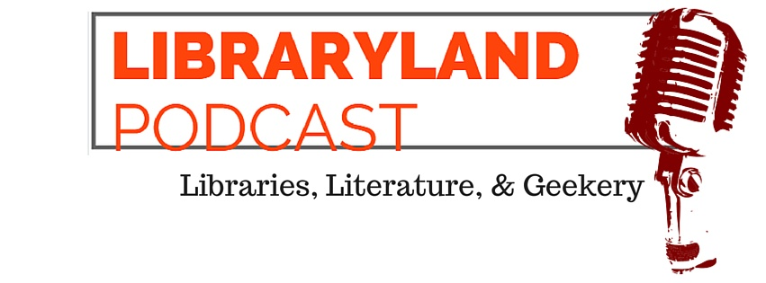 Libraryland Podcast