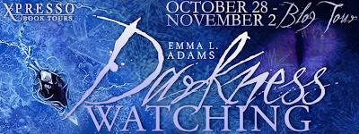Blog Tour: Darkness Watching (Darkworld #1) by Emma L Adams