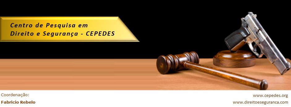 CEPEDES   Centro de Pesquisa em Direito e Segurança