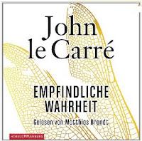 EMPFINDLICHE WAHRHEIT (Hörbuch) - John le Carré schreibt immer noch erschreckend realitätsnah