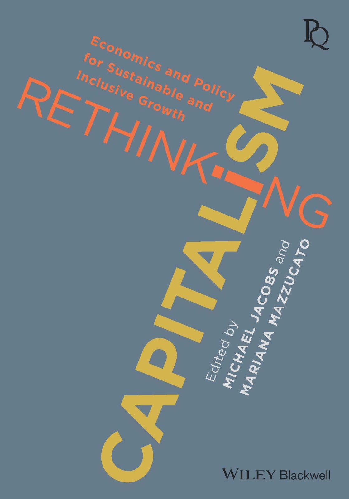 Forthcoming. Rethinking Capitalism