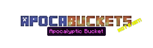 ApocaBuckets Mod para Minecraft 1.7.10