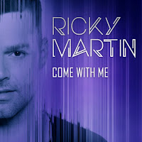 Ricky Martin. Come With Me