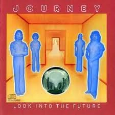 Journey Look Into The Future 1976
