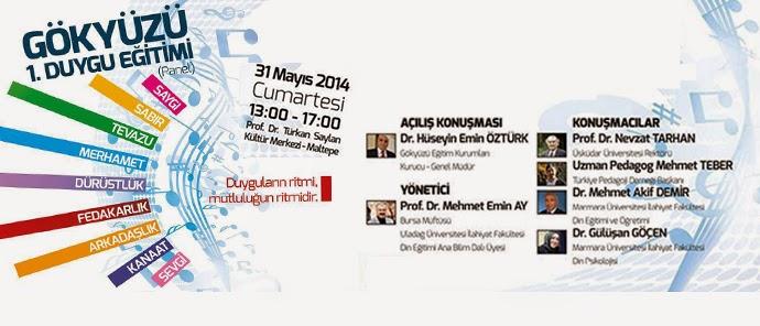31 Mayıs günü Türkiye'de ilk defa Duygu Eğitimi konusunda kapsamlı bir panel yapılacak. Bu panelde Psikolog, pedagog ve ilahiyatçılar da var..