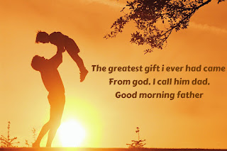 Top 10 Best Good Morning Picture Sayings For Loving Father