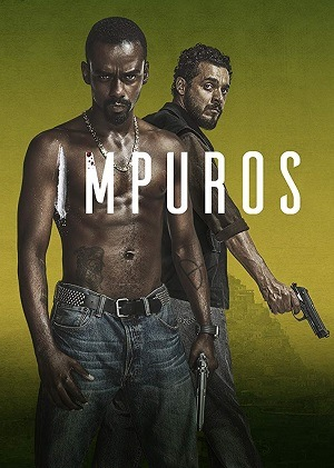 Impuros Séries Torrent Download capa