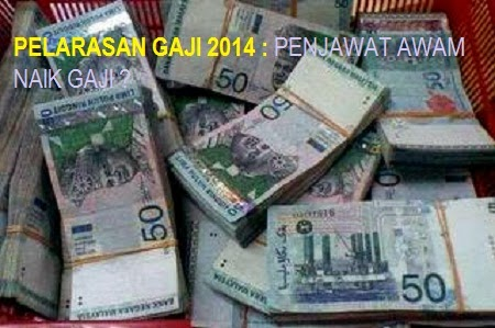 gaji baru penjawat awal 2013/2014, jadual gaji baru penjawat awam