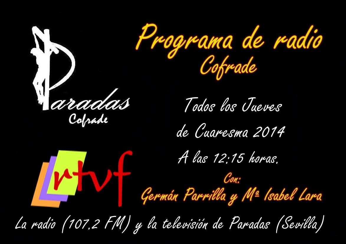 "Programa de Radio ""Paradas Cofrade"""