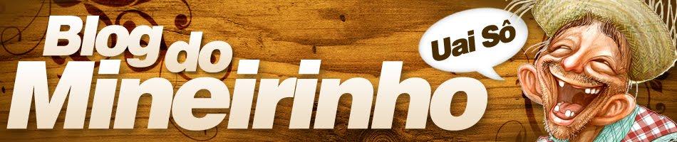 Blog do Mineirinho