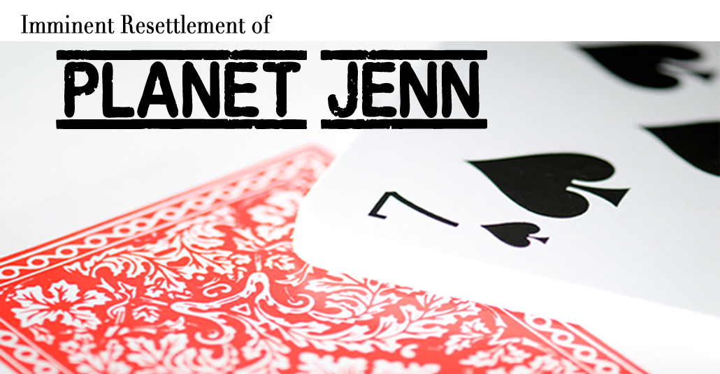 The Imminent Resettlement on Planet Jenn