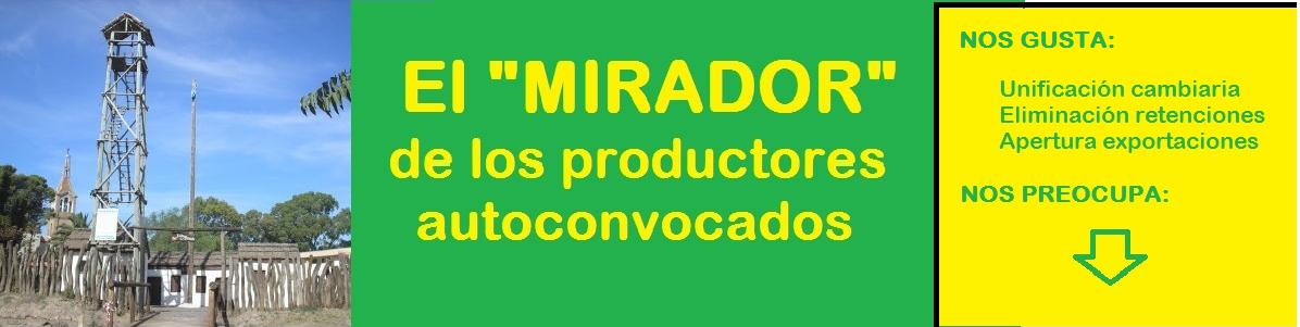 EL MIRADOR DE LOS PRODUCTORES AUTOCONVOCADOS