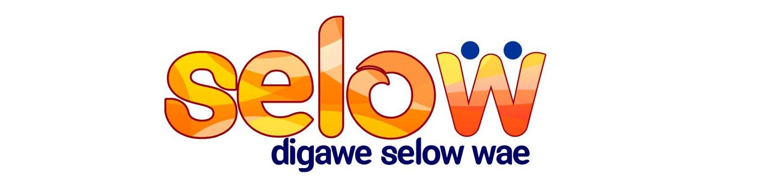 digawe Selow wae