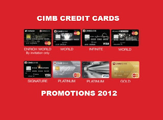 Click here to learn more about CIMB Credit Card Promotions 2012